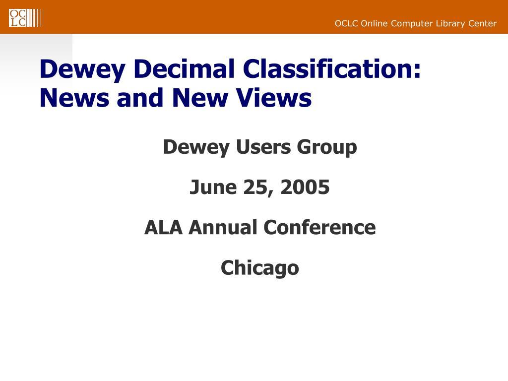 dewey decimal classification news and new views l.