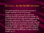 abuses by the health services