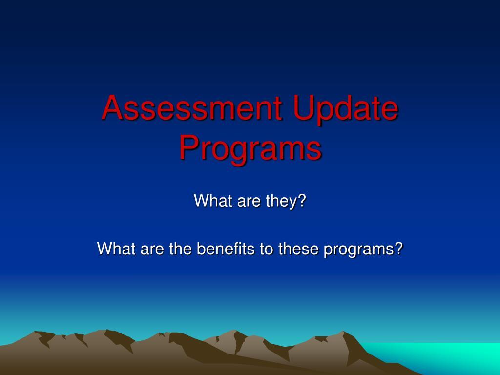 assessment update programs