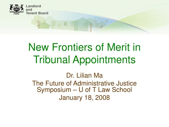 new frontiers of merit in tribunal appointments n.
