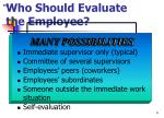 who should evaluate the employee