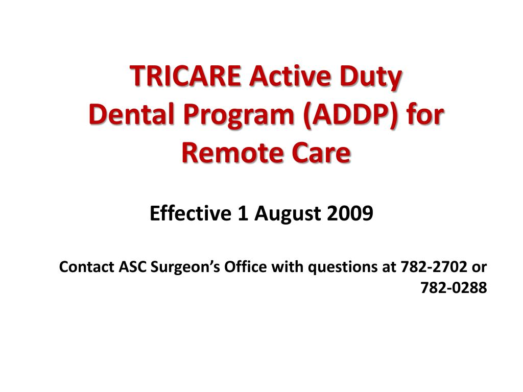 tricare active duty dental program addp for remote care l.