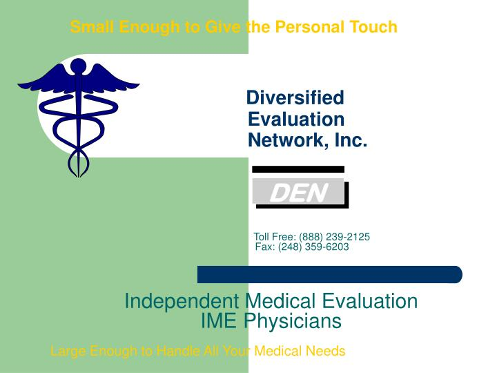 small enough to give the personal touch diversified evaluation network inc n.
