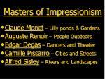 masters of impressionism