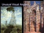 unusual visual angles