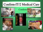 confirm it 2 medical care4