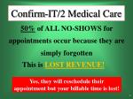 confirm it 2 medical care5