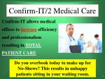 confirm it 2 medical care6