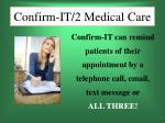 confirm it 2 medical care7