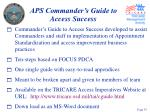 aps commander s guide to access success