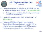 aps implementation plan policies