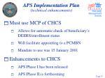 aps implementation plan technical enhancements