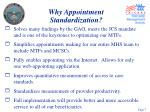 why appointment standardization