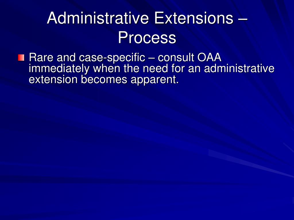 Administrative Extensions – Process