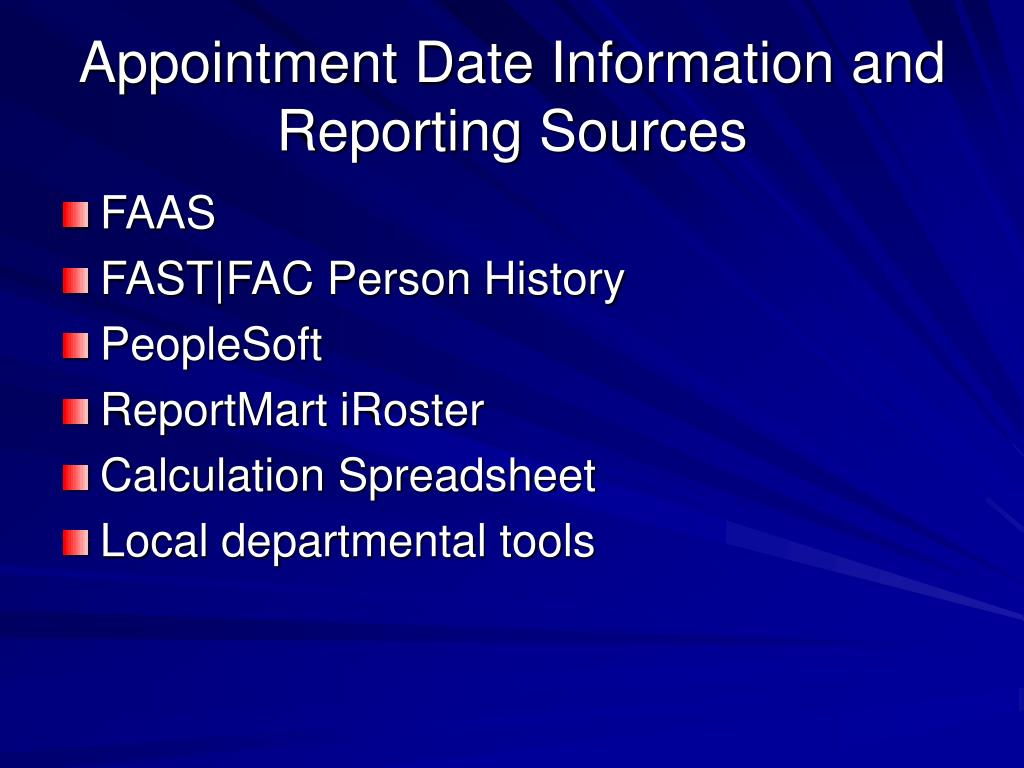 Appointment Date Information and Reporting Sources