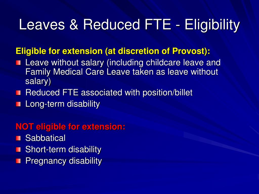 Leaves & Reduced FTE - Eligibility