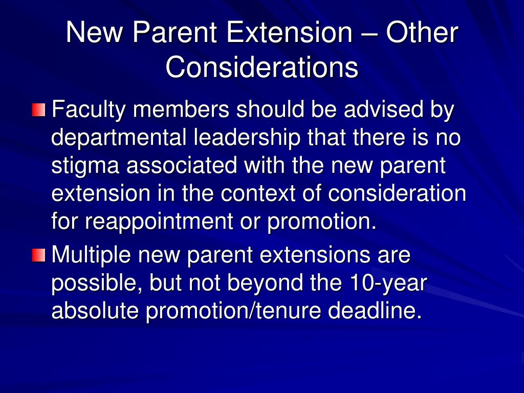New Parent Extension – Other Considerations