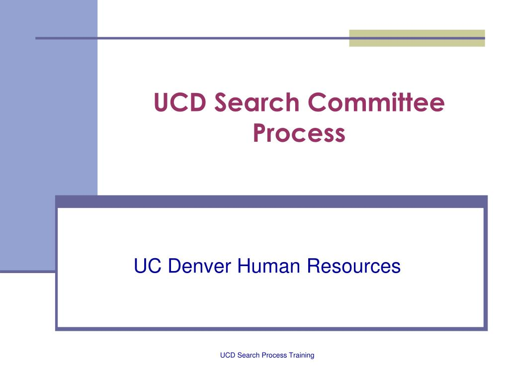 ucd search committee process l.