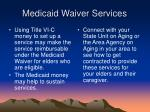 medicaid waiver services9