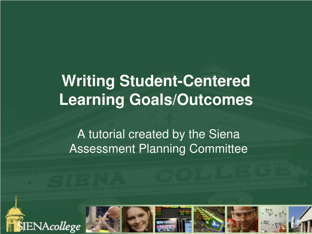 writing student centered learning goals outcomes