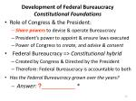 development of federal bureaucracy constitutional foundations