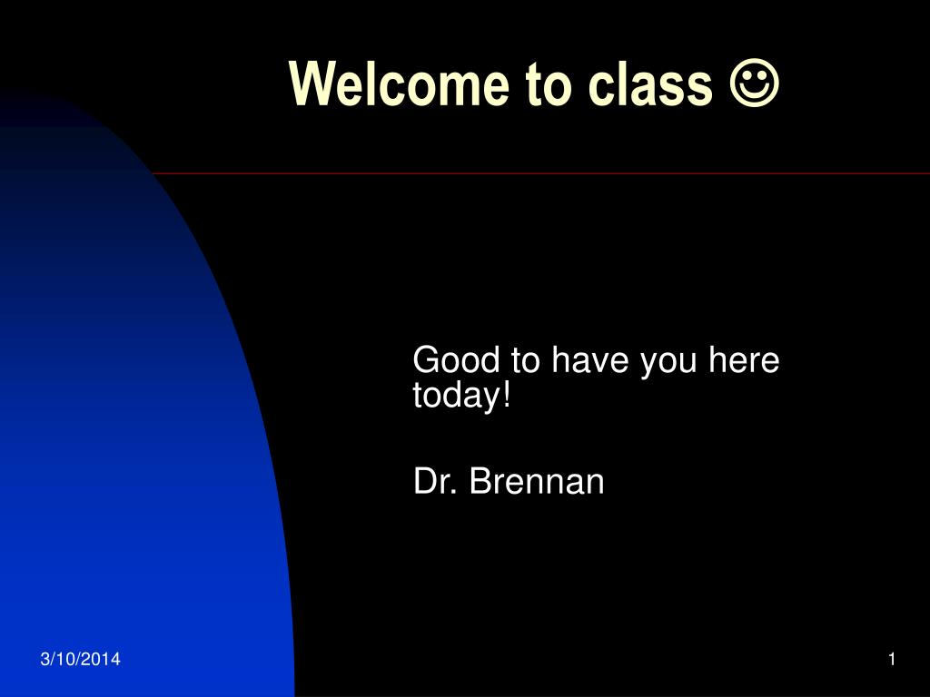 welcome to class l.