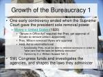growth of the bureaucracy 1