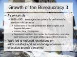 growth of the bureaucracy 3