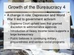growth of the bureaucracy 4