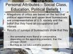 personal attributes social class education political beliefs 1