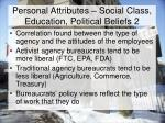 personal attributes social class education political beliefs 2