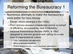reforming the bureaucracy 1