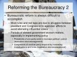 reforming the bureaucracy 2