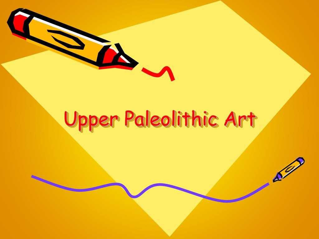 upper paleolithic art l.