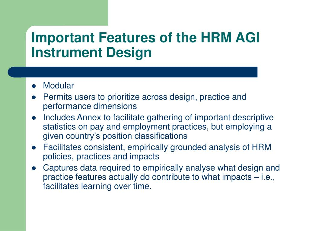 Important Features of the HRM AGI Instrument Design