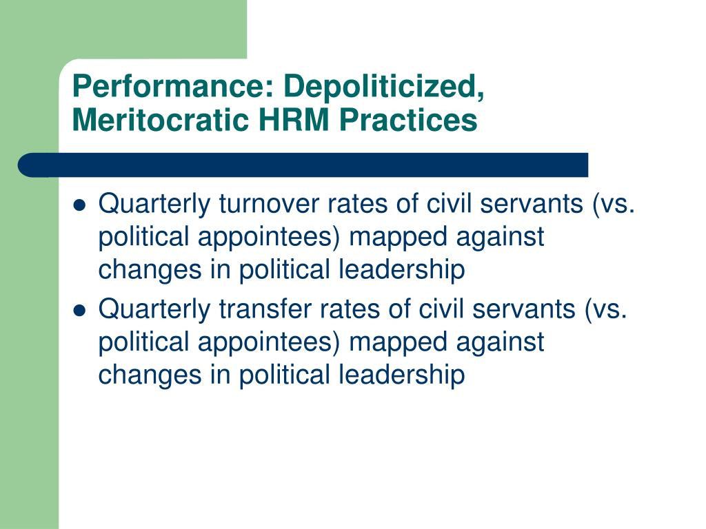Performance: Depoliticized, Meritocratic HRM Practices
