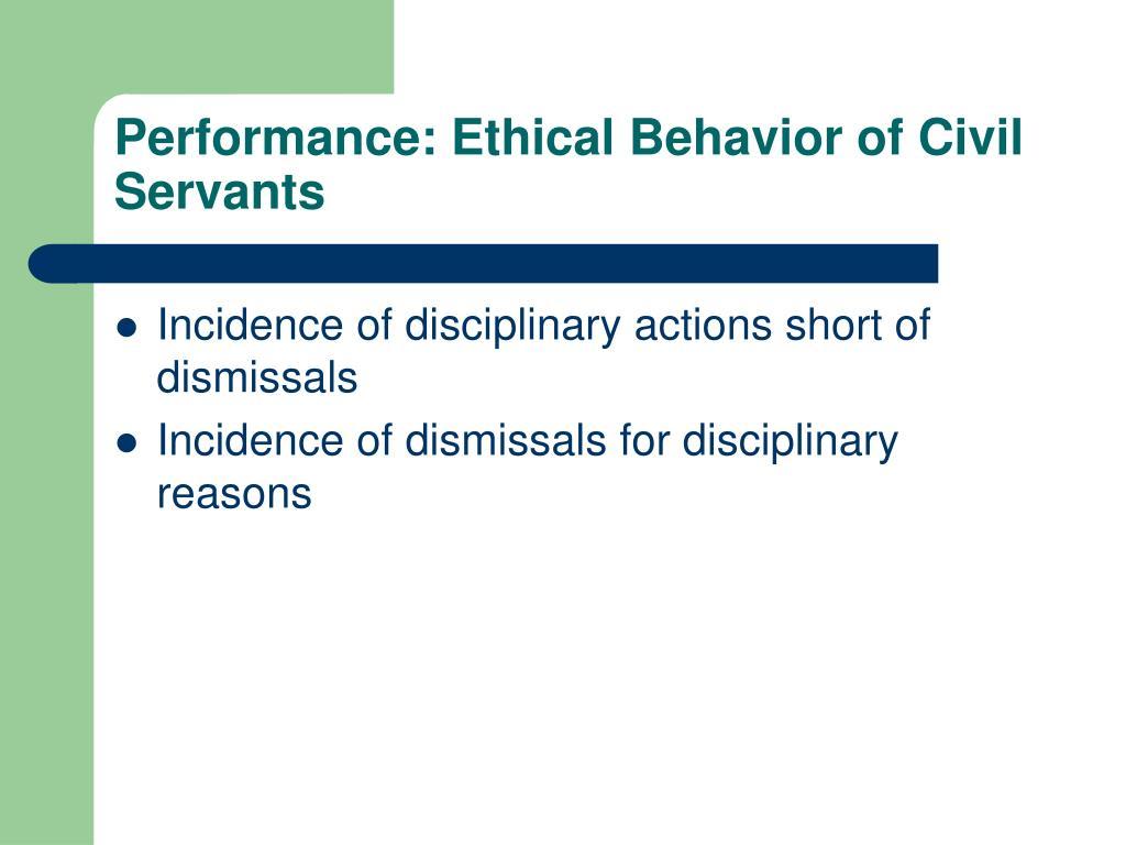Performance: Ethical Behavior of Civil Servants
