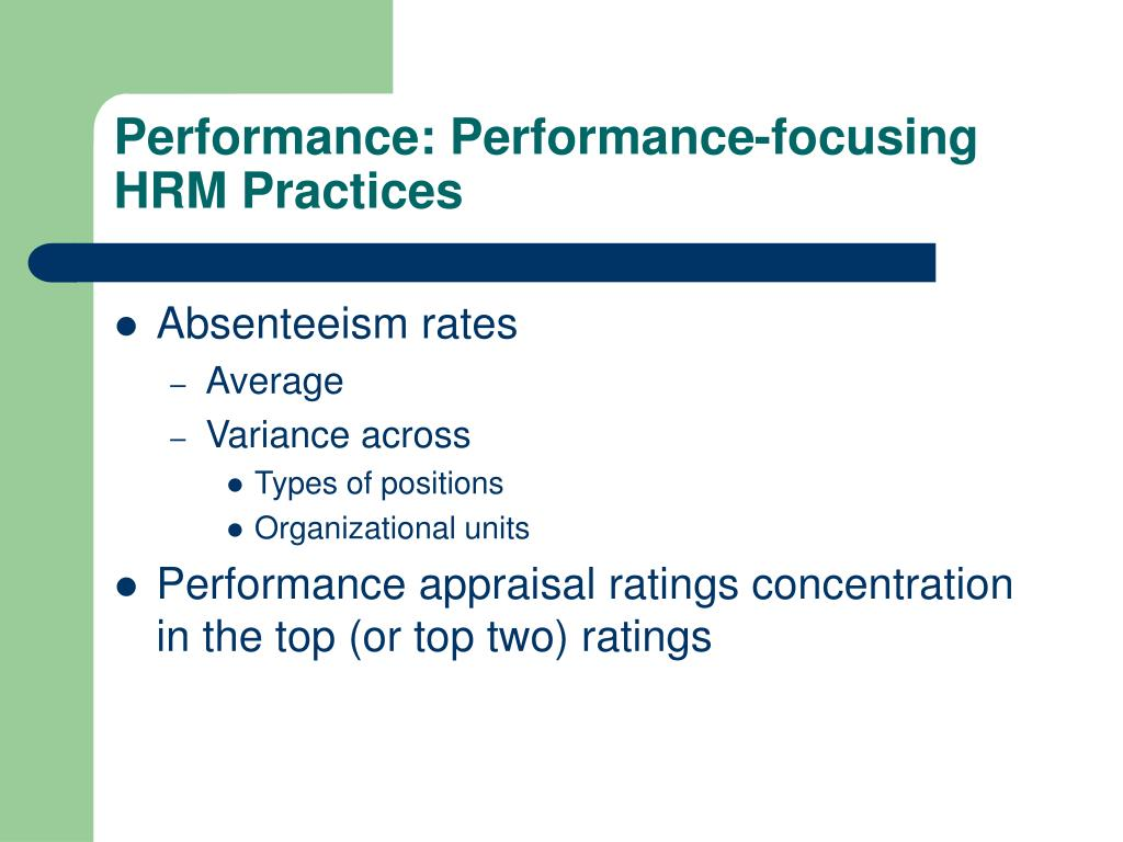 Performance: Performance-focusing HRM Practices