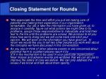 closing statement for rounds