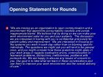 opening statement for rounds