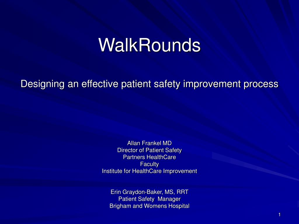 walkrounds designing an effective patient safety improvement process l.