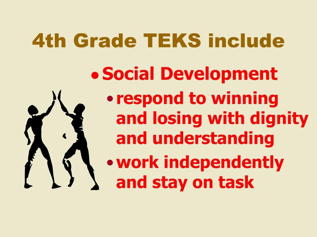 4th Grade TEKS include