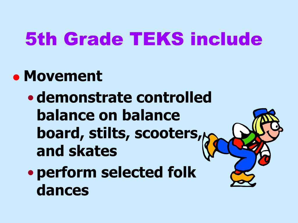 5th Grade TEKS include