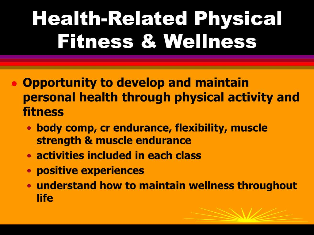 Health-Related Physical Fitness & Wellness