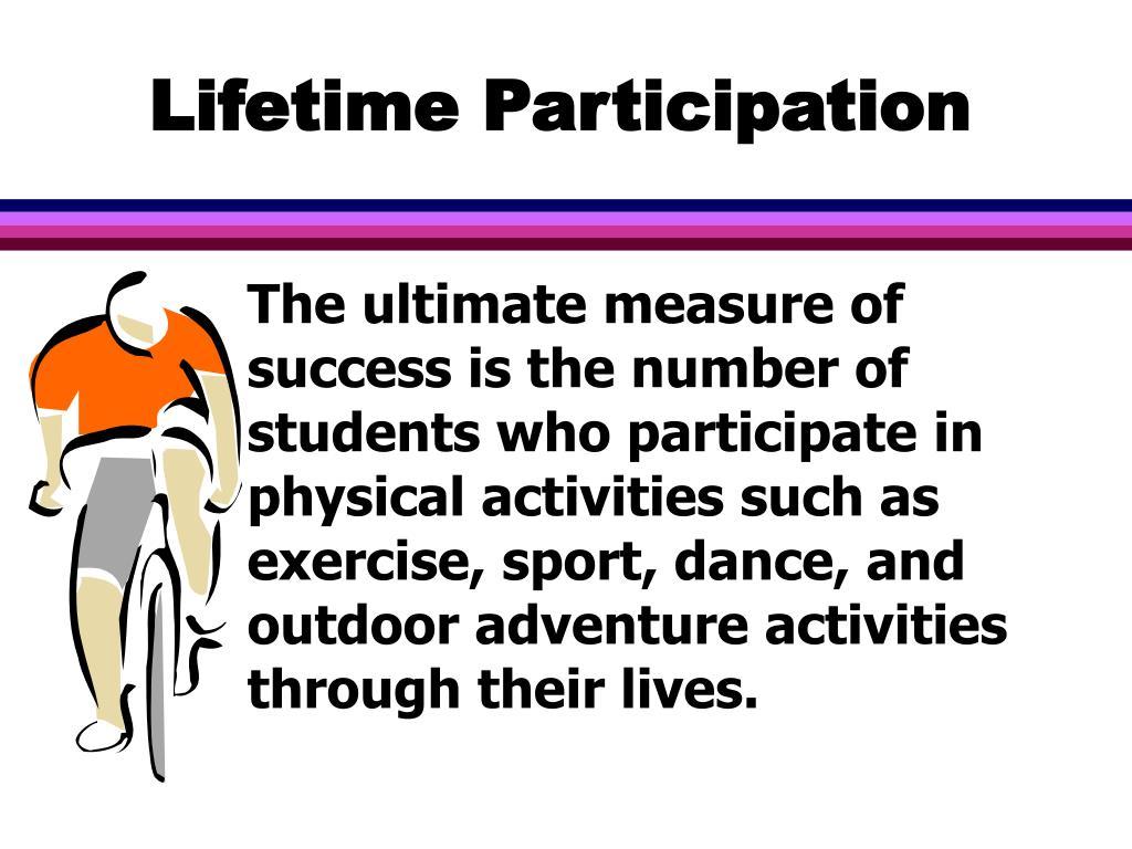 Lifetime Participation