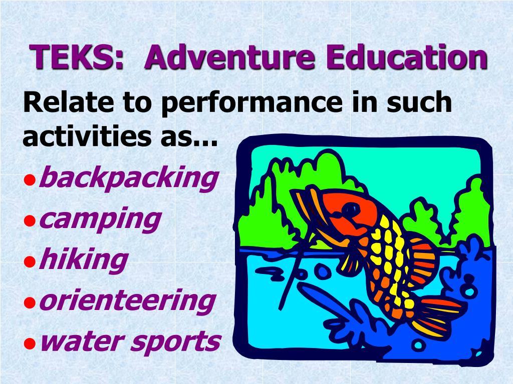 TEKS:  Adventure Education
