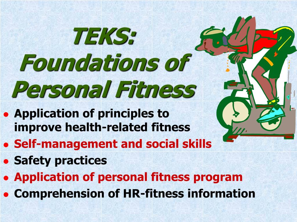 TEKS:  Foundations of Personal Fitness