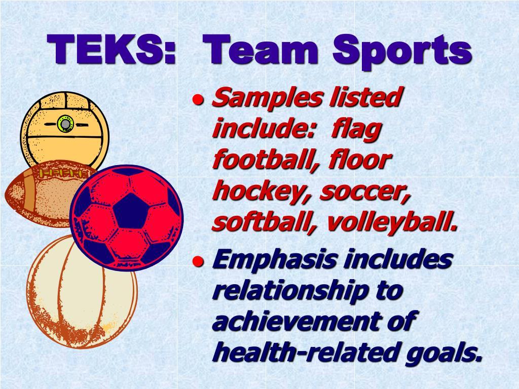 TEKS:  Team Sports