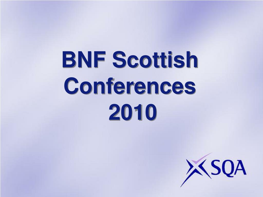 bnf scottish conferences 2010 l.