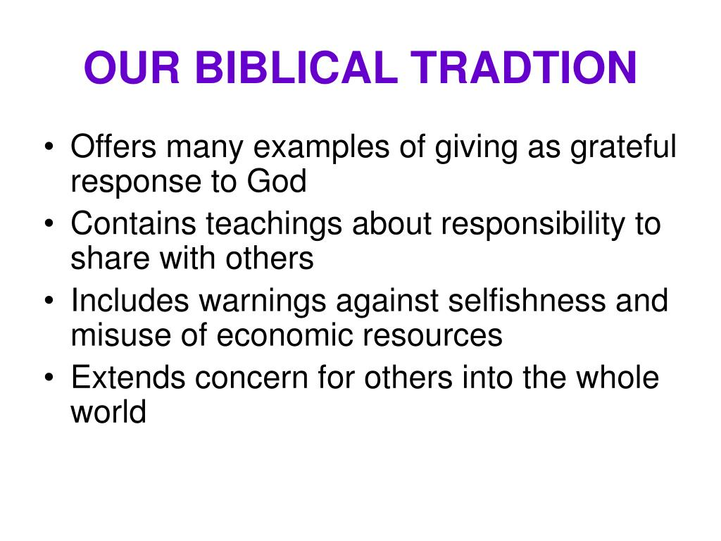OUR BIBLICAL TRADTION